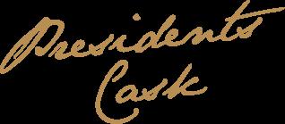 PresidentsCaskText